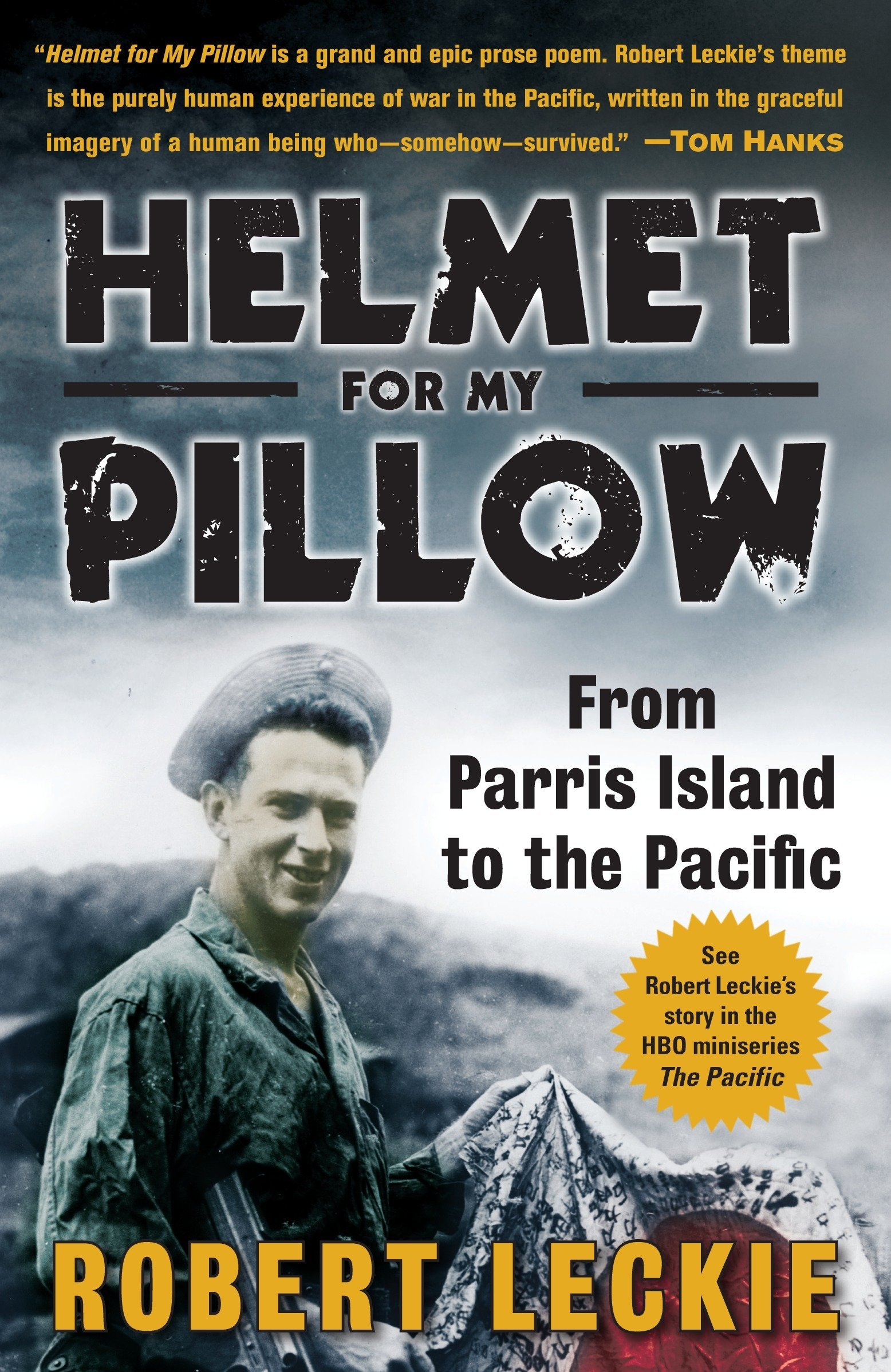 Helmet for My Pillow: From Parris Island to the Pacific pdf epub