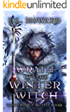 Wrath of the Winter Witch: The Unholy Witch Wars