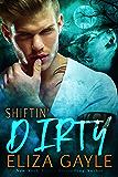 Shiftin' Dirty: BBW Paranormal Shifter Romance (Southern Shifters Book 6)