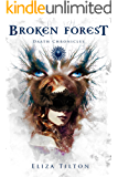 Broken Forest (The Daath Chronicles Book 1)