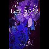 Come to Me (Black Magic Book 2) (English Edition)