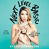 Next Level Basic: The Definitive Basic Bitch Handbook