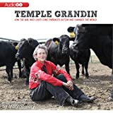 Temple Grandin: How the Girl Who Loved Cows Embraced Autism and Changed the World