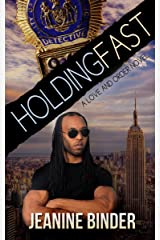Holding Fast (A Love and Order Novel) Kindle Edition