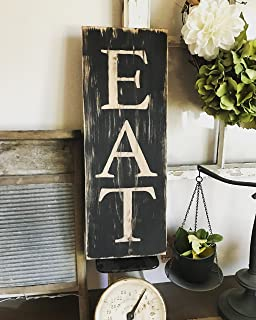 20x7 EAT Sign Kitchen Decor Vintage Inspired Sign Mothers Day Gift Idea