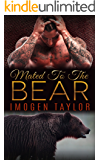 Mated To The Bear: A BBW Romance (Paranormal Werebear Steamy Fantasy Book 1)