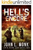 Hell's Encore: A Post-Apocalyptic Survival Thriller (This Dark Age Book 2)