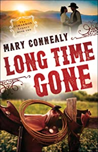 Long Time Gone (The Cimarron Legacy Book #2)