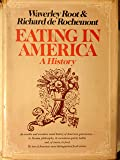 Eating in America: A history