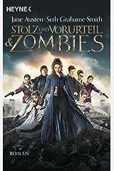 Stolz und Vorurteil und Zombies: Roman (German Edition) Kindle Edition