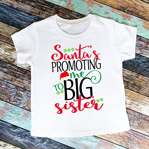 e168a7b6f Amazon.com: Personalized Santa's promoting me to BIG SISTER! Shirt ...