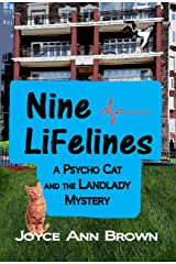 Nine Lifelines: A Psycho Cat and the Landlady Mystery (Psycho Cat and the Landlady Mysteries Book 3) Kindle Edition