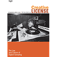 Creative License: The Law and Culture of Digital Sampling (English Edition)