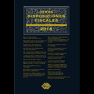 Otras disposiciones fiscales 2016 (Spanish Edition)