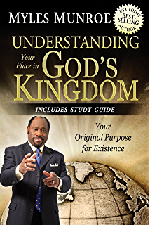 Rediscovering the kingdom expanded edition kindle edition by myles understanding your place in gods kingdom your original purpose for existence fandeluxe Image collections