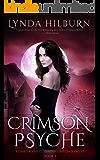 Crimson Psyche: Kismet Knight, Vampire Psychologist Book #3