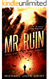 Mr. Ruin: An SF Thriller (The Ruin War Book 1)