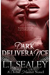 Dark Deliverance (Divine Hunter Series Book 2) Kindle Edition