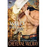 Wild for You (Riding Tall 2 Book 4)