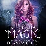 Influential Magic: Crescent City Fae, Book 1