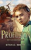 Profusion (Diffusion Book 3)