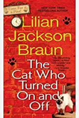 The Cat Who Turned On and Off Mass Market Paperback