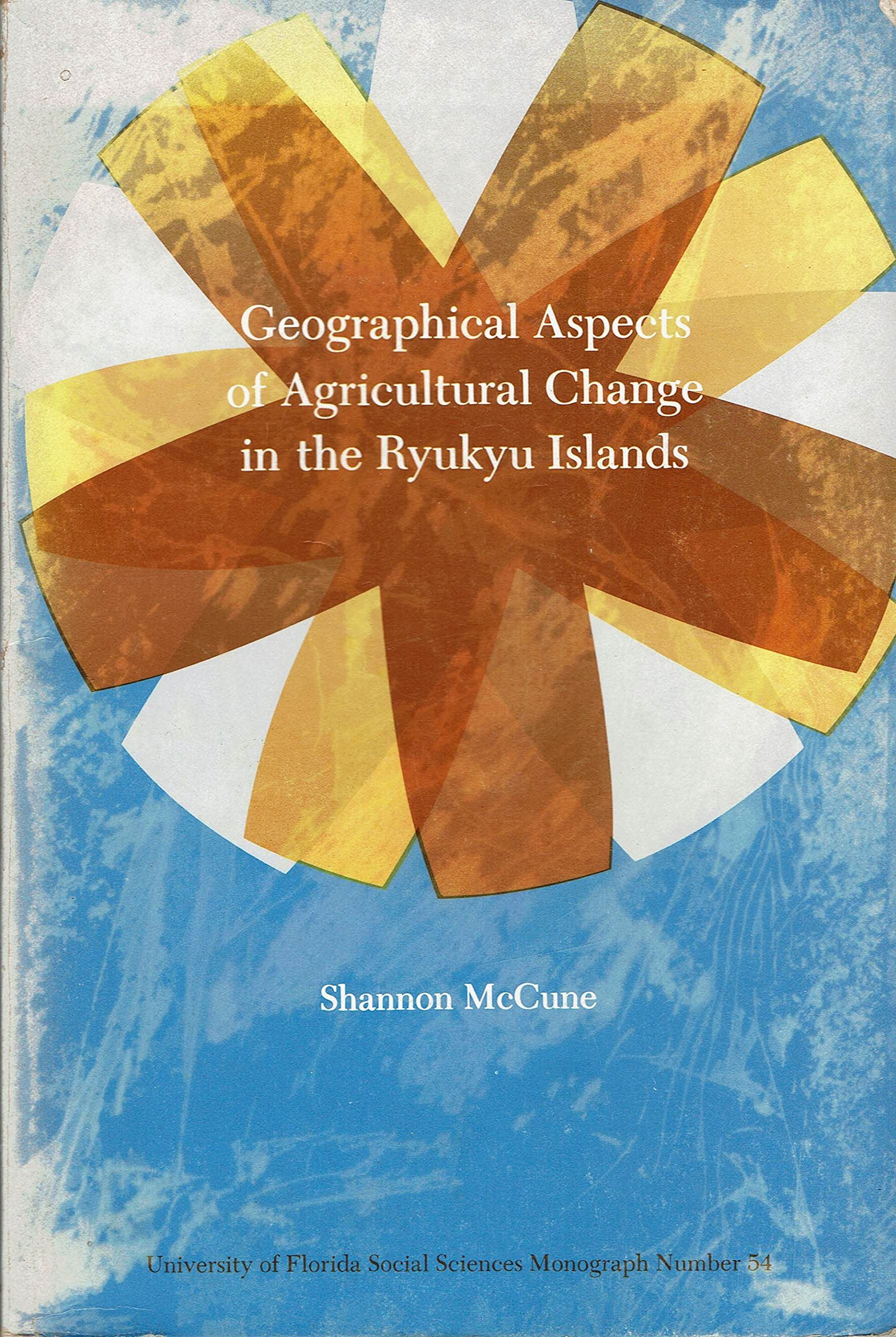 Geographical Aspects Of Agricultural Changes In The Ryukyu