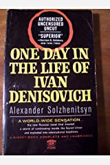 One Day in the Life of Ivan Denisovich: Authorized Uncensored Uncut