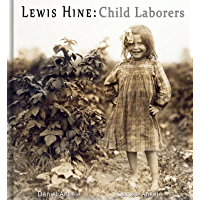 Lewis Hine: Child Laborers - 50 Photographic Reproductions book cover