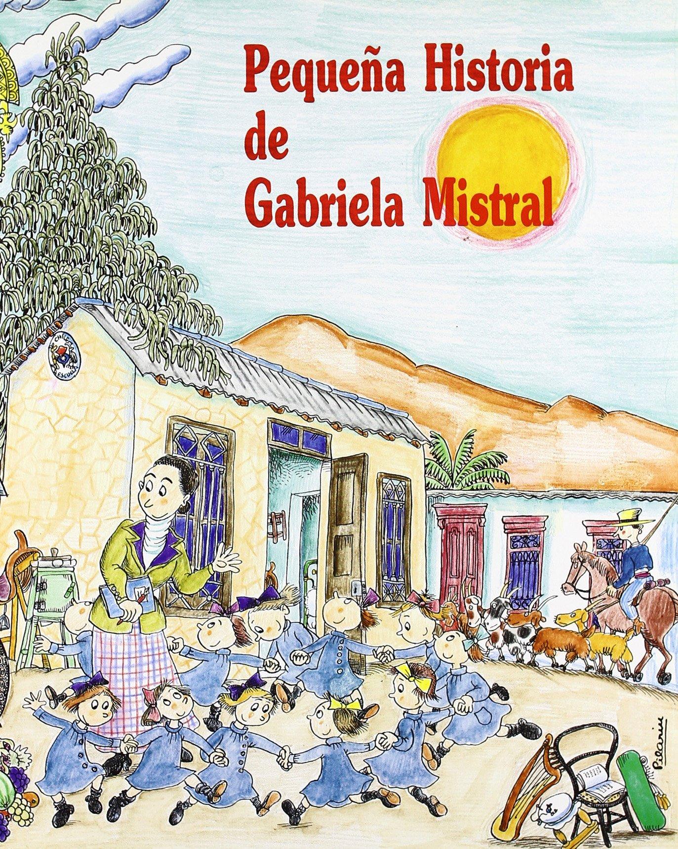 Pequeña historia de Gabriela Mistral Petites Històries: Amazon.es ...