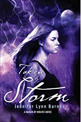 Taken by Storm (Raised by Wolves Book 3) Kindle Edition