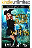 Witchcraft & Winds (Weather Witch Book 1) (English Edition)