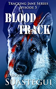 Blood Track (Tracking Jane Book 5)