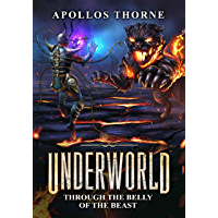 Underworld - Through the Belly of the Beast: A LitRPG Series (English Edition)