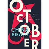 October: The Story of the Russian Revolution