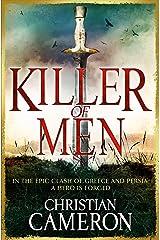 Killer of Men Kindle Edition