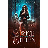 Twice Bitten (New Moon Series Book 1) (English Edition)