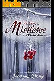 Ice, Snow, & Mistletoe