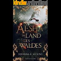 Aésha - Im Land des Waldes (1)
