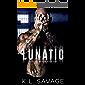LUNATIC (RUTHLESS ASYLUM (A RUTHLESS UNDERWORLD NOVEL Book 2)