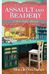 Assault and Beadery (A Cora Crafts Mystery Book 4) Kindle Edition