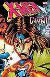 X-Men: The Trial of Gambit (Uncanny X-Men (1963-2011))