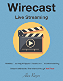 Wirecast For Streaming Live Events on YouTube