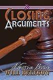 Closing Arguments (ArtiFactual Book 4)