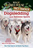 Dogsledding And Extreme Sports: A Nonfiction