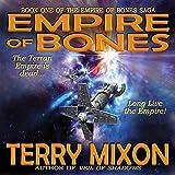 Empire of Bones: Book 1 of The Empire of Bones Saga