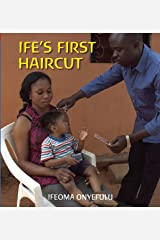 Ife's First Haircut (First Experiences) Hardcover