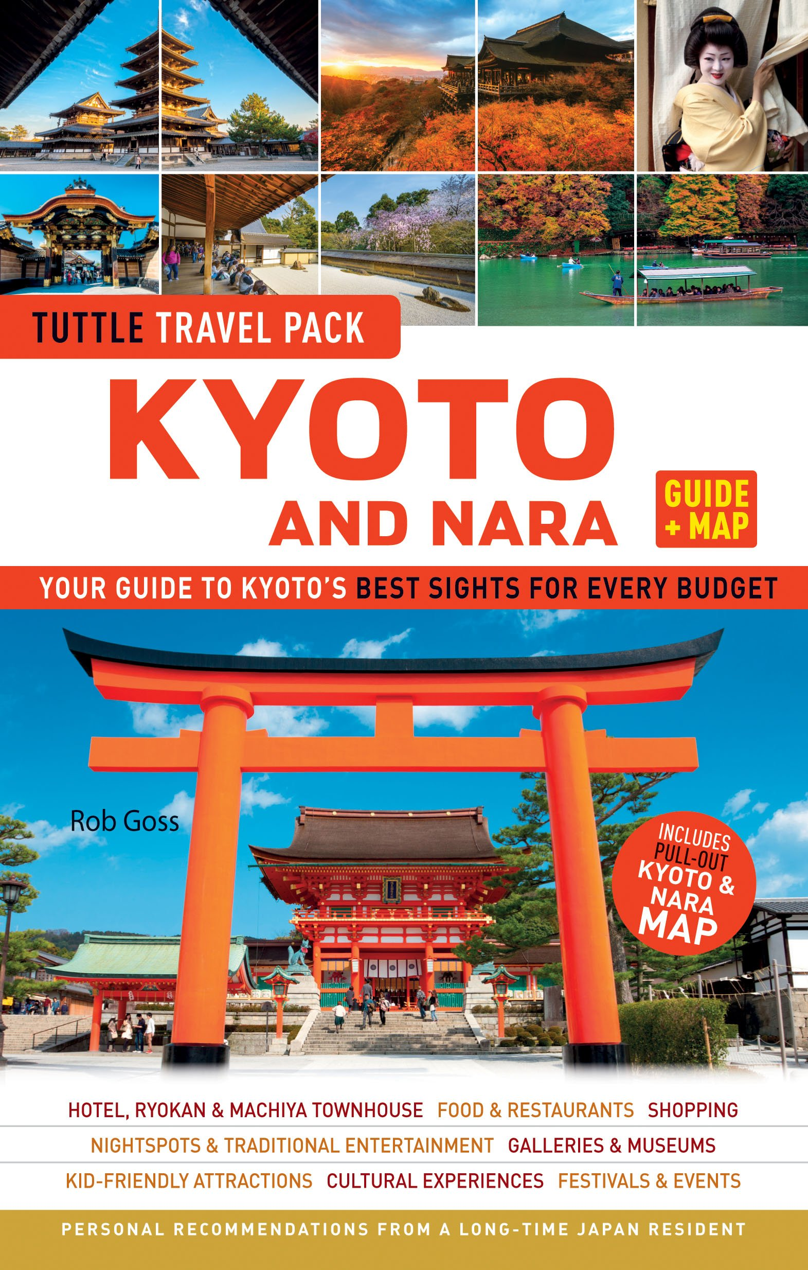 Kyoto and Nara Tuttle Travel Pack Guide + Map: Your Guide to Kyoto's on okinawa travel guide, boston travel guide, vancouver travel guide, montevideo travel guide, kumamoto travel guide, zurich travel guide, toronto travel guide, montreal travel guide, brisbane travel guide, buenos aires travel guide, seattle travel guide, tehran travel guide, london travel guide, denver travel guide, canberra travel guide, washington travel guide, warsaw travel guide, honolulu travel guide, nagano travel guide, portland travel guide,