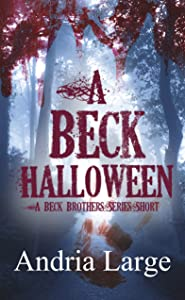 A Beck Halloween (The Beck Brothers Series Short)