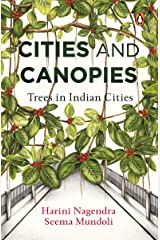 Cities and Canopies: Trees in Indian Cities Hardcover